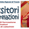 TESSITORI DI RELAZIONI: Percorso di formazione per coordinatori di gruppi di catechisti.